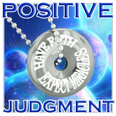 Positive Judgment Talisman