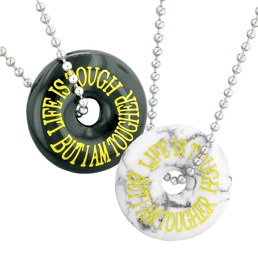 Life is Tough But I am Tougher Best Friends or Couples Amulets White Howlite Black Agate Necklaces